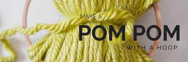 Make a pom pom with a hoop