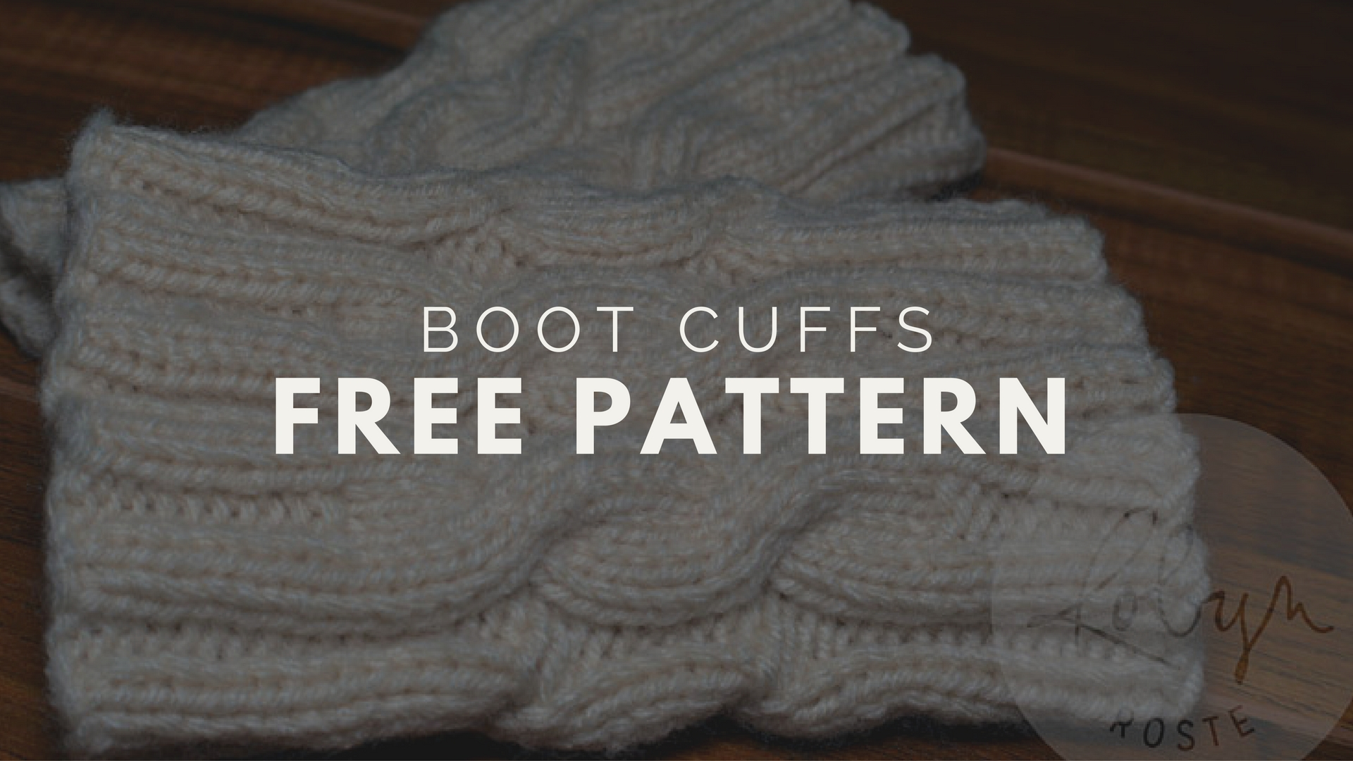 Free Cabled Boot Cuffs Pattern - Creativity Strikes!